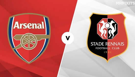 Arsenal vs Stade Rennes FC - Arsenal must be at their best to turn Rennes tie around